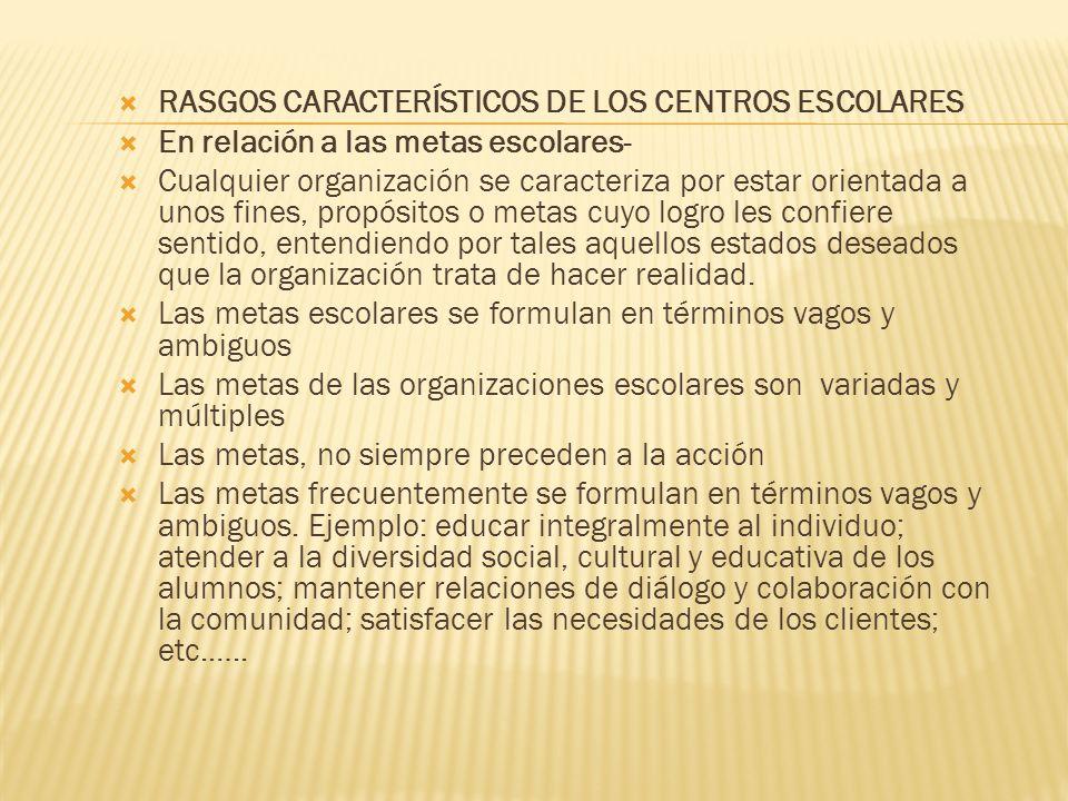 RASGOS CARACTERÍSTICOS DE LOS CENTROS ESCOLARES