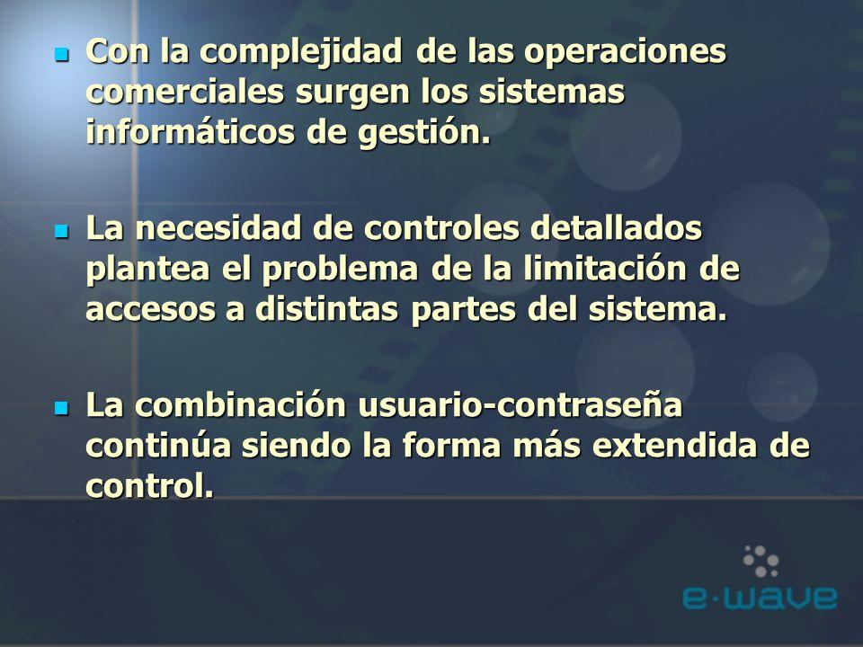 Con la complejidad de las operaciones comerciales surgen los sistemas informáticos de gestión.