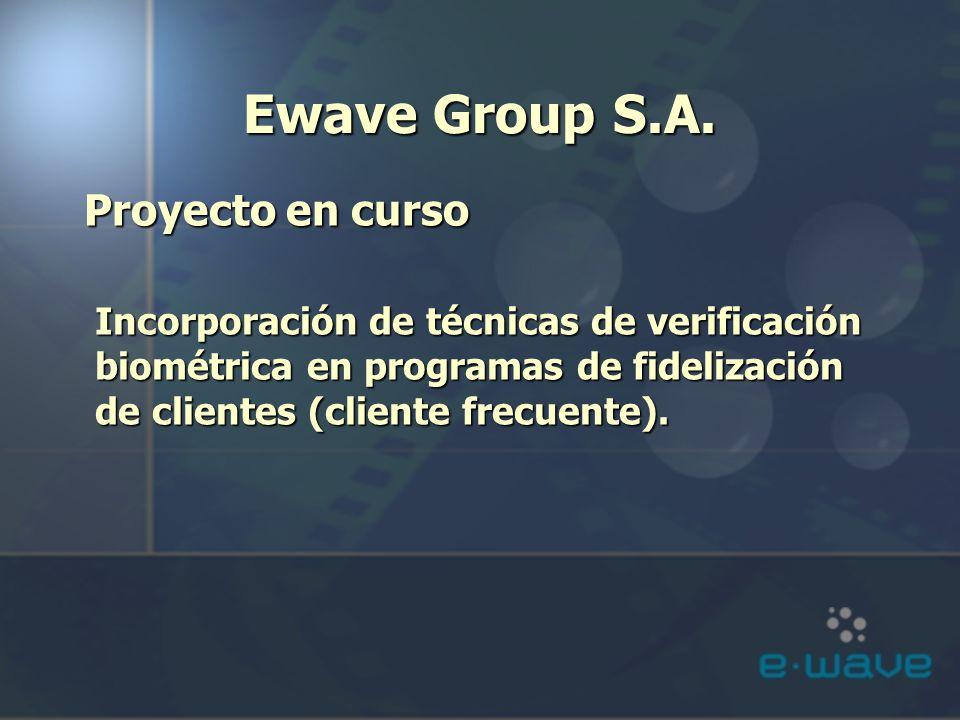 Ewave Group S.A. Proyecto en curso