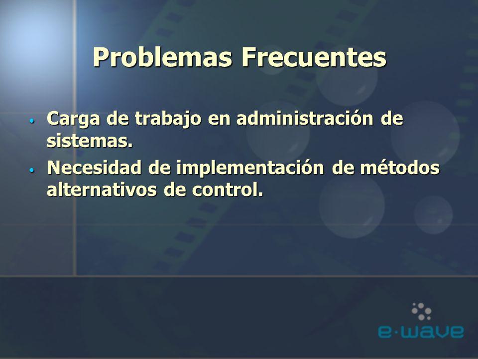 Problemas Frecuentes Carga de trabajo en administración de sistemas.