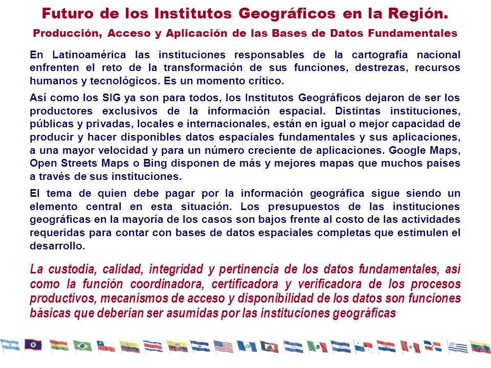 Futuro de los Institutos Geográficos en la Región