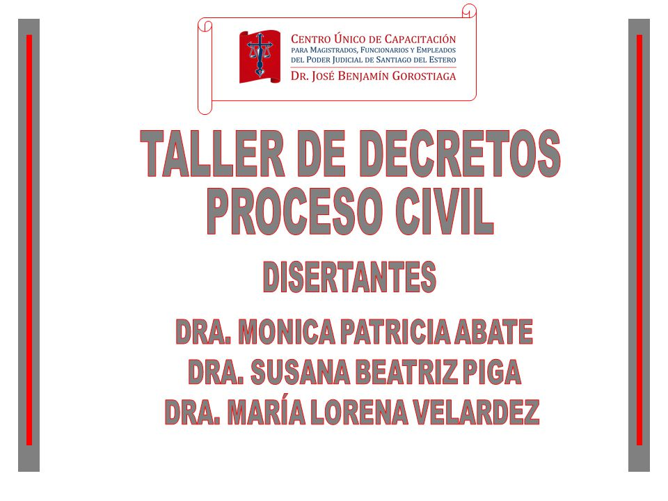 TALLER DE DECRETOS PROCESO CIVIL DISERTANTES