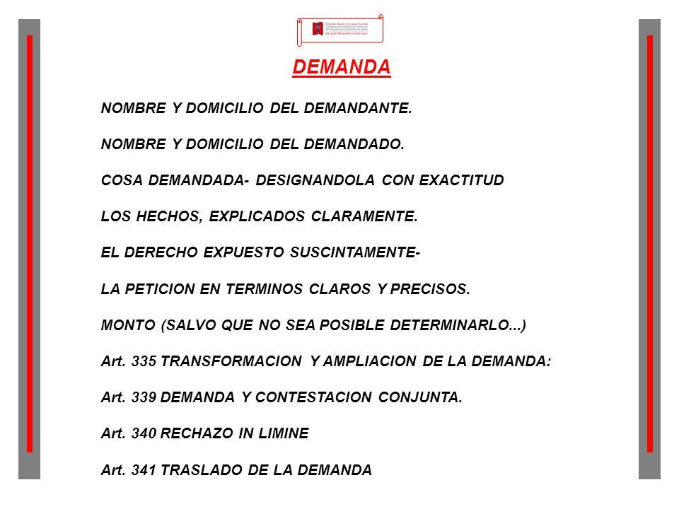 DEMANDA NOMBRE Y DOMICILIO DEL DEMANDANTE.