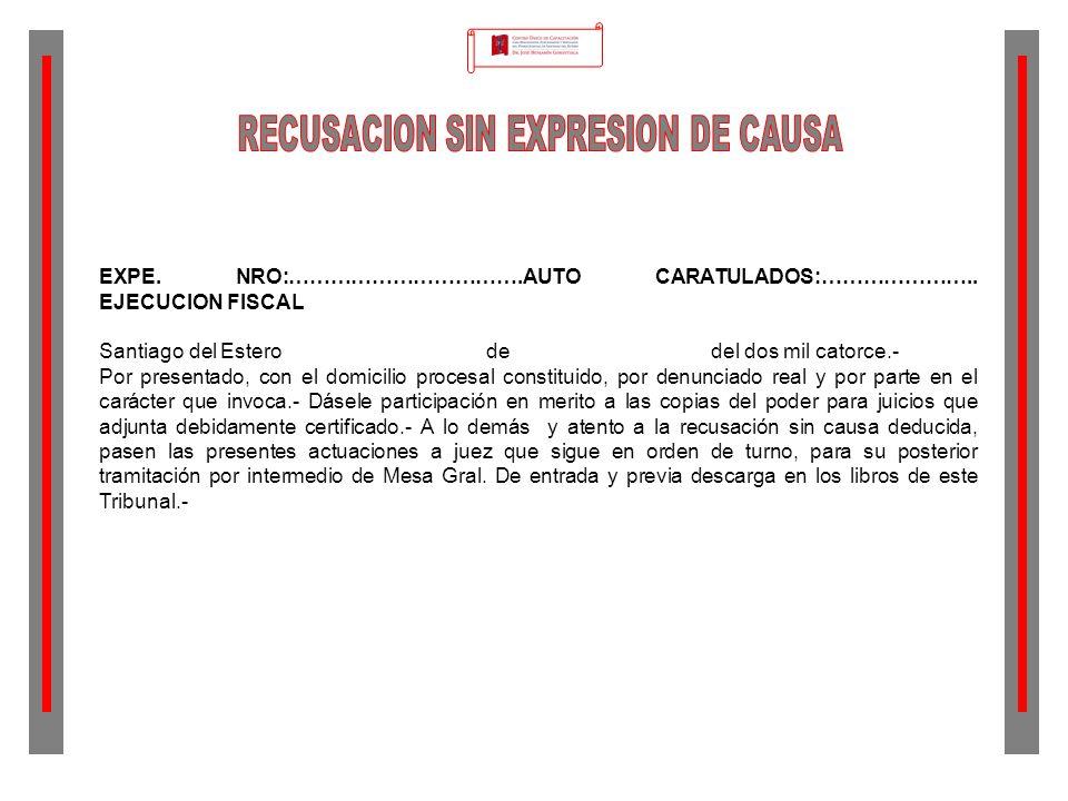 RECUSACION SIN EXPRESION DE CAUSA