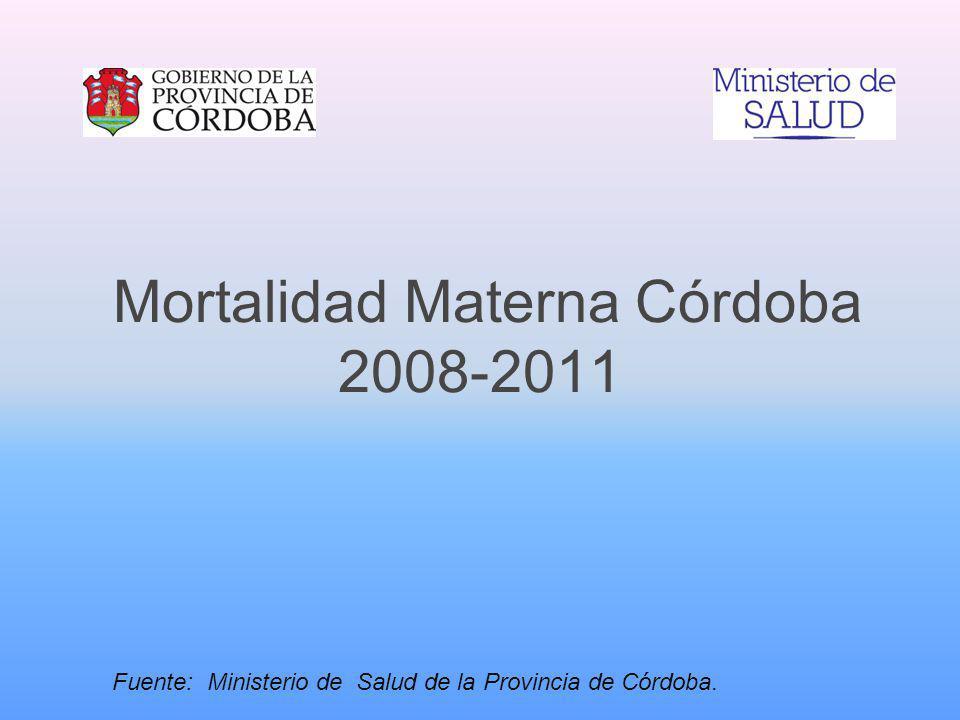 Mortalidad Materna Córdoba 2008-2011