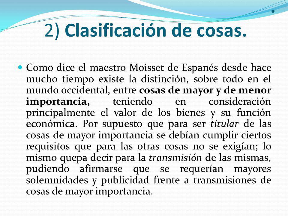 . 2) Clasificación de cosas.
