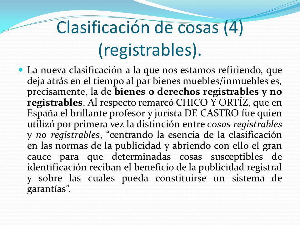 Clasificación de cosas (4) (registrables).