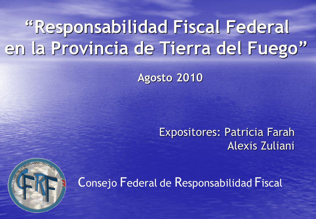 Responsabilidad Fiscal Federal en la Provincia de Tierra del Fuego