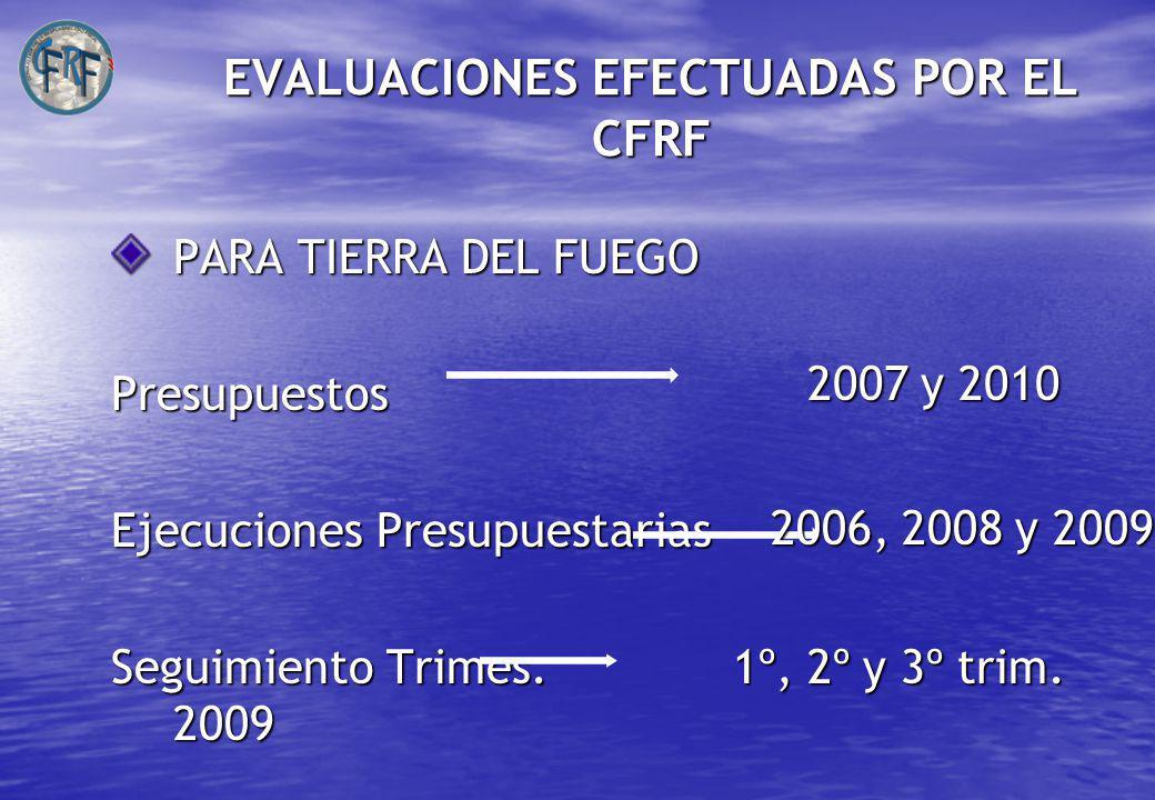 EVALUACIONES EFECTUADAS POR EL CFRF