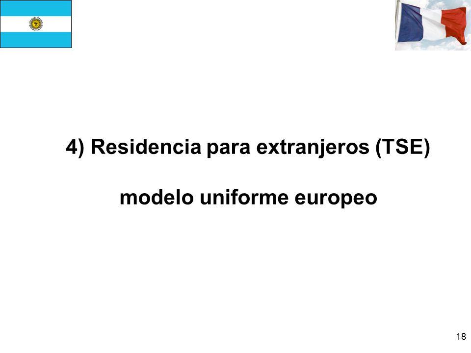 4) Residencia para extranjeros (TSE) modelo uniforme europeo