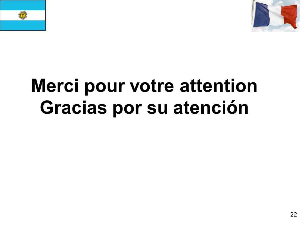 Merci pour votre attention Gracias por su atención