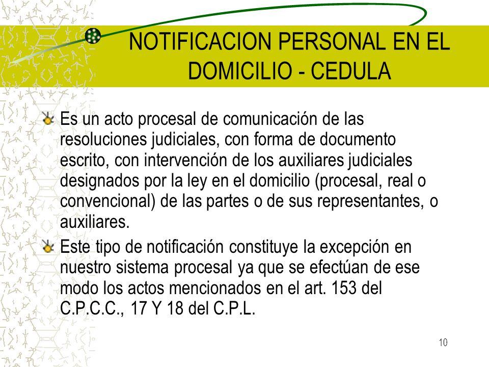 NOTIFICACION PERSONAL EN EL DOMICILIO - CEDULA