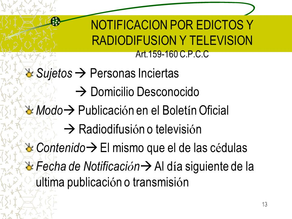 NOTIFICACION POR EDICTOS Y RADIODIFUSION Y TELEVISION Art.159-160 C.P.C.C