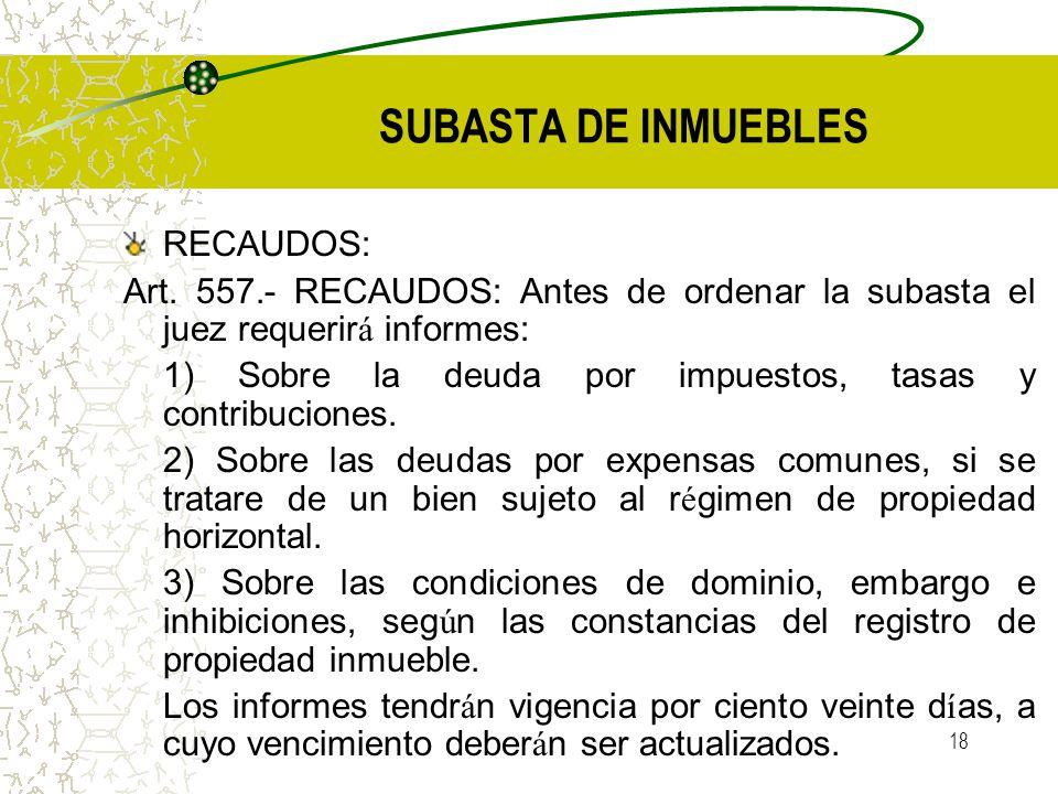 SUBASTA DE INMUEBLES RECAUDOS: