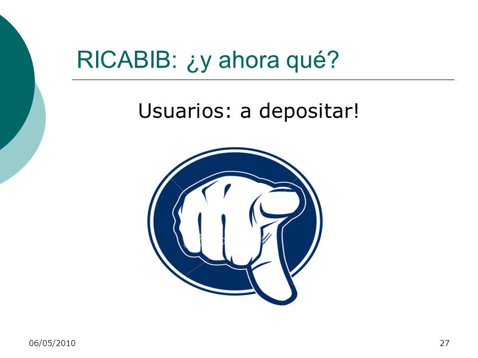 RICABIB: ¿y ahora qué Usuarios: a depositar! 06/05/2010
