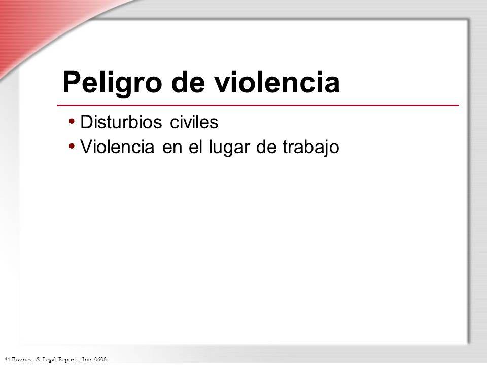 Peligro de violencia Disturbios civiles