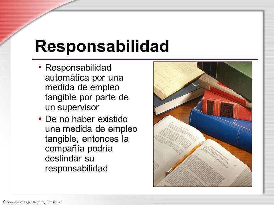 Responsabilidad Responsabilidad automática por una medida de empleo tangible por parte de un supervisor.
