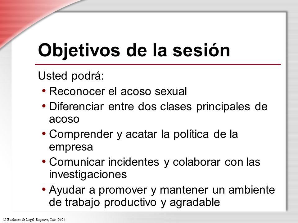 Objetivos de la sesión Usted podrá: Reconocer el acoso sexual