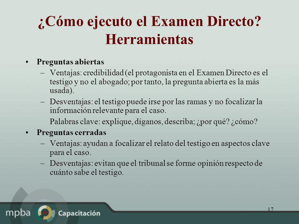 ¿Cómo ejecuto el Examen Directo Herramientas