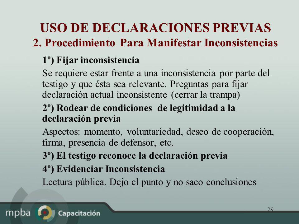 USO DE DECLARACIONES PREVIAS 2