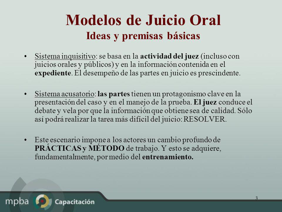 Modelos de Juicio Oral Ideas y premisas básicas