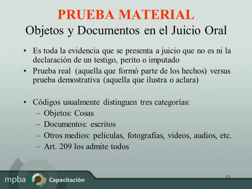 PRUEBA MATERIAL Objetos y Documentos en el Juicio Oral