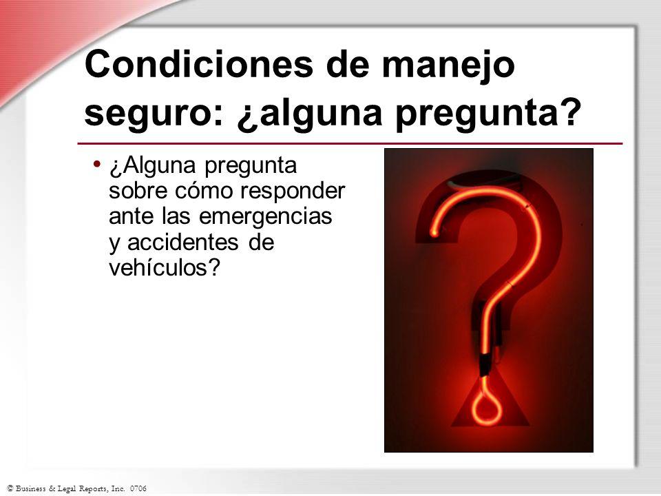 Condiciones de manejo seguro: ¿alguna pregunta