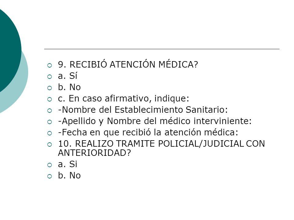 9. RECIBIÓ ATENCIÓN MÉDICA