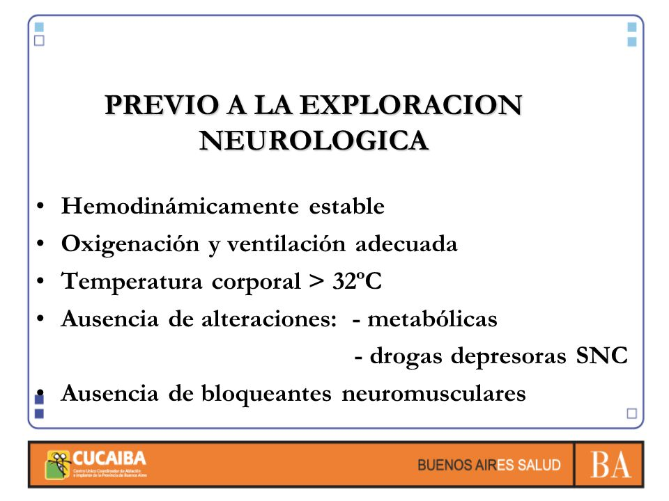PREVIO A LA EXPLORACION NEUROLOGICA