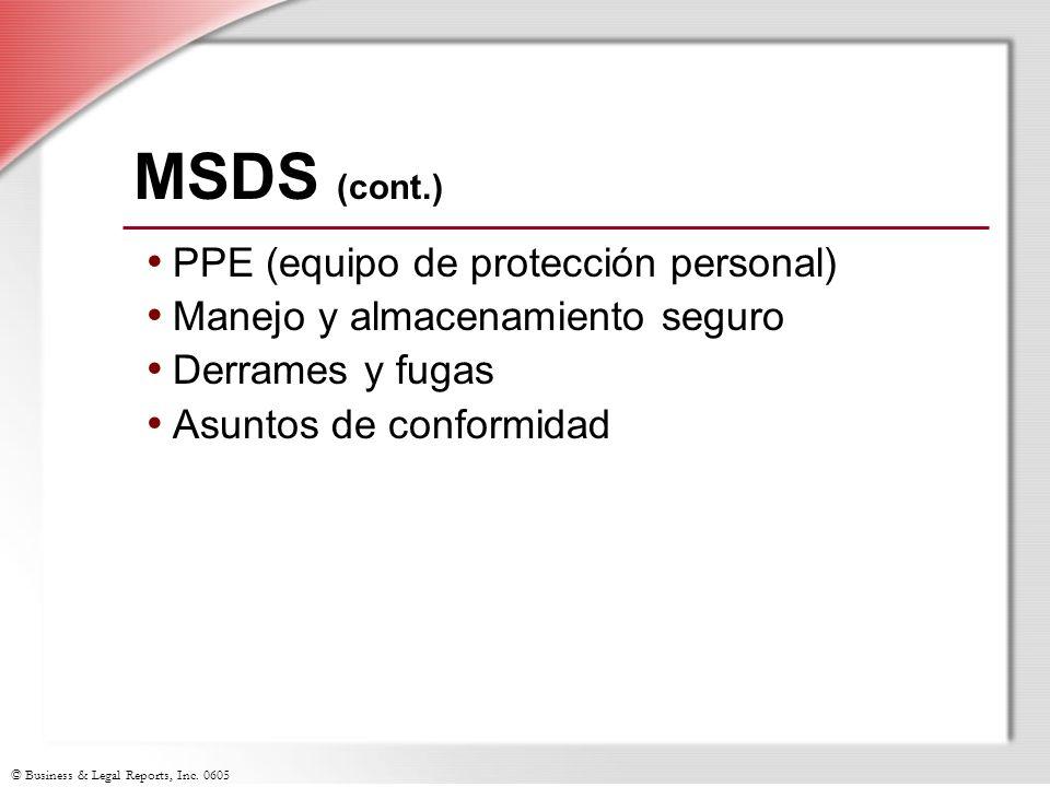 MSDS (cont.) PPE (equipo de protección personal)
