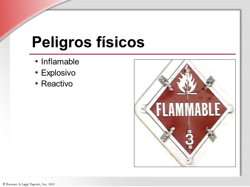 Peligros físicos Inflamable Explosivo Reactivo Slide Show Notes