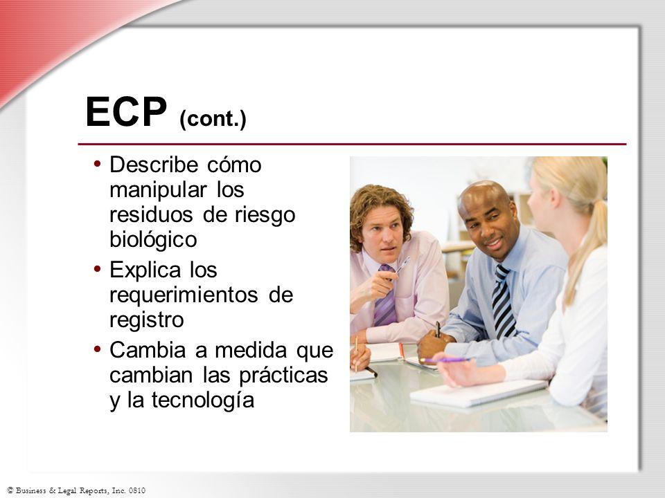 ECP (cont.) Describe cómo manipular los residuos de riesgo biológico