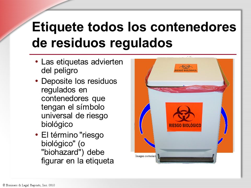 Etiquete todos los contenedores de residuos regulados