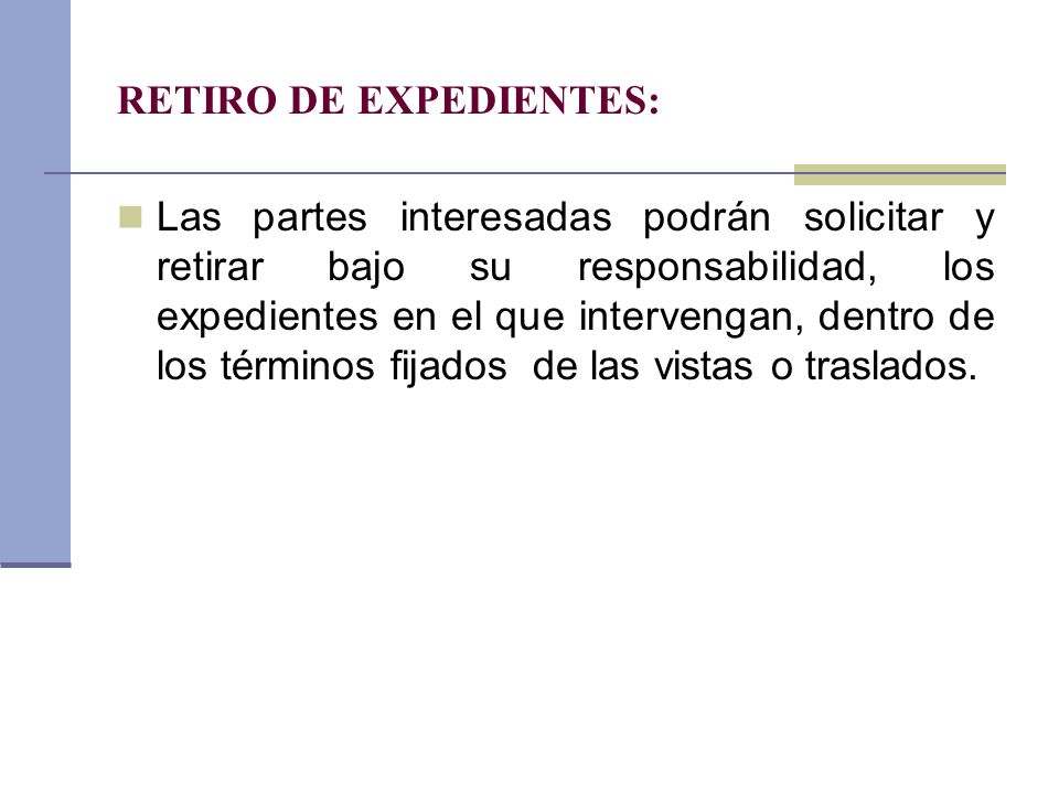 RETIRO DE EXPEDIENTES: