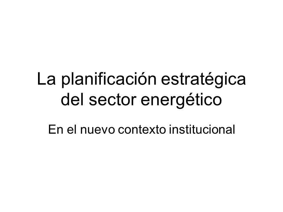 La planificación estratégica del sector energético