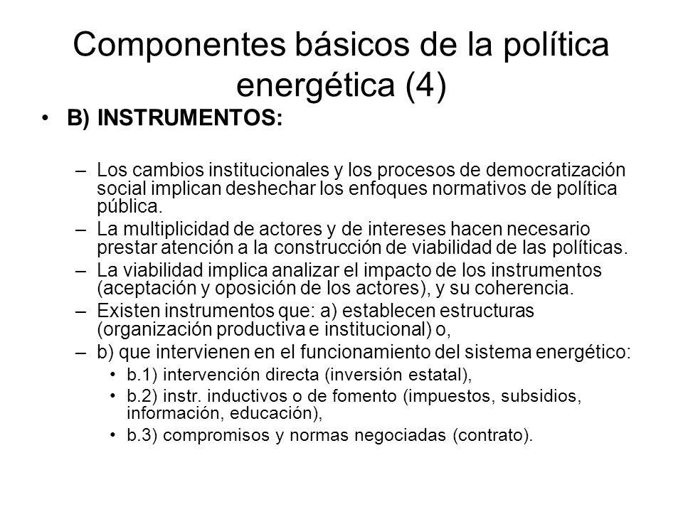 Componentes básicos de la política energética (4)