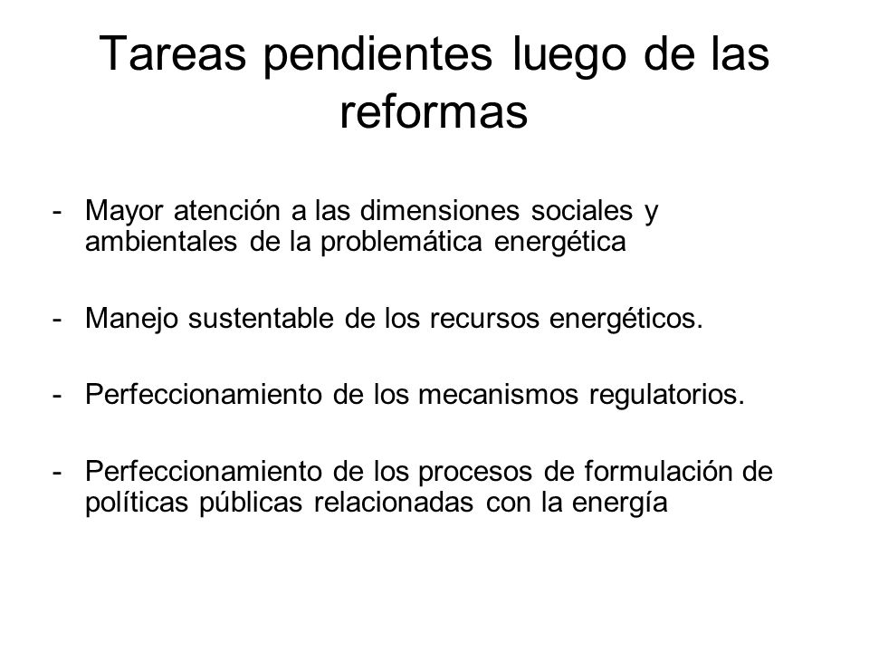 Tareas pendientes luego de las reformas