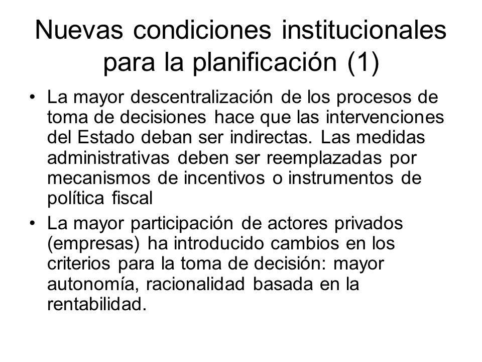 Nuevas condiciones institucionales para la planificación (1)