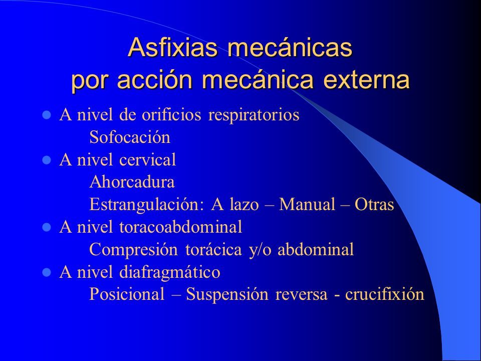Asfixias mecánicas por acción mecánica externa