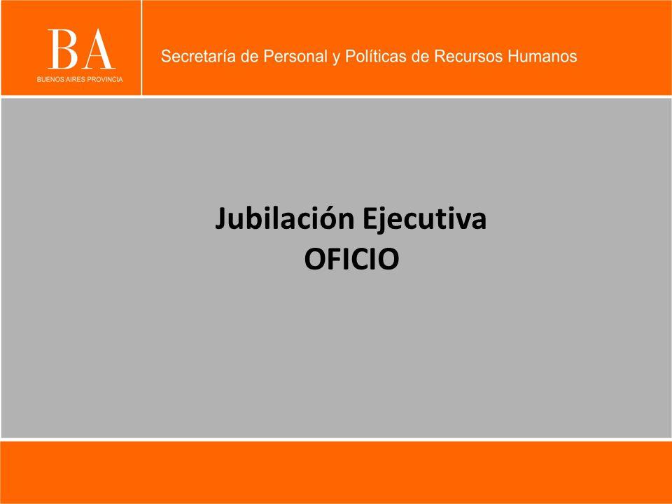 Jubilación Ejecutiva OFICIO