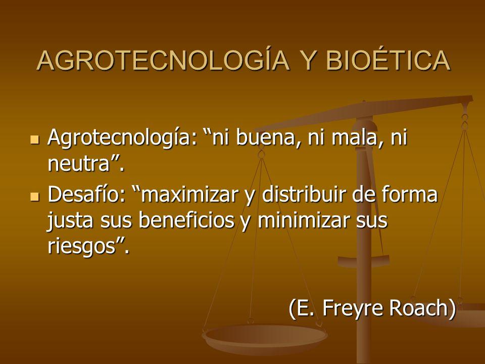 AGROTECNOLOGÍA Y BIOÉTICA