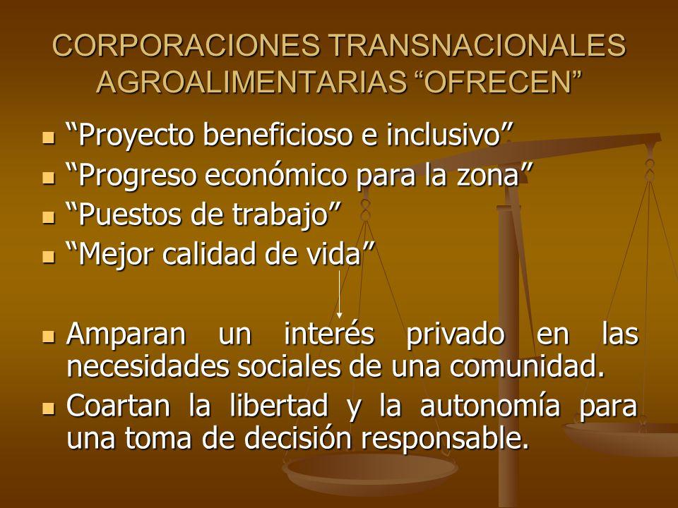 CORPORACIONES TRANSNACIONALES AGROALIMENTARIAS OFRECEN