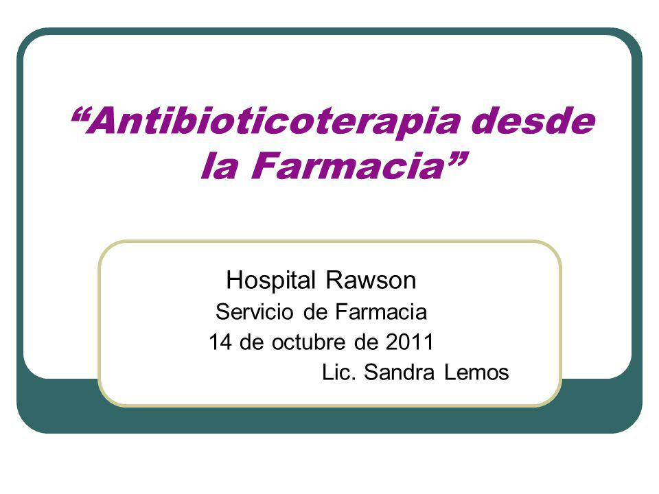 Antibioticoterapia desde la Farmacia