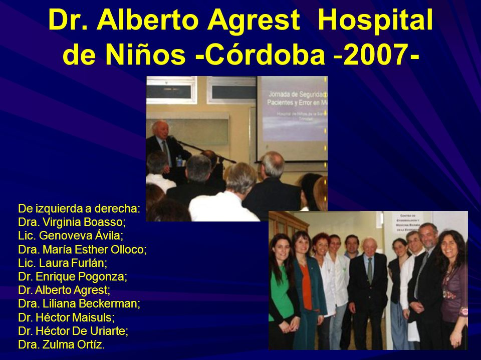 Dr. Alberto Agrest Hospital de Niños -Córdoba -2007-