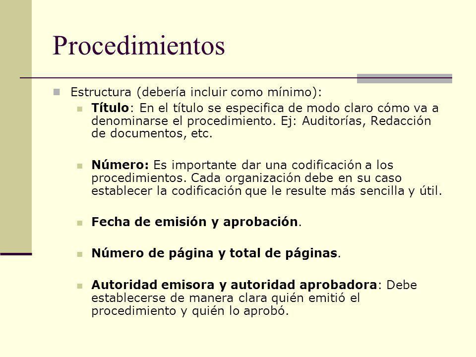 Procedimientos Estructura (debería incluir como mínimo):