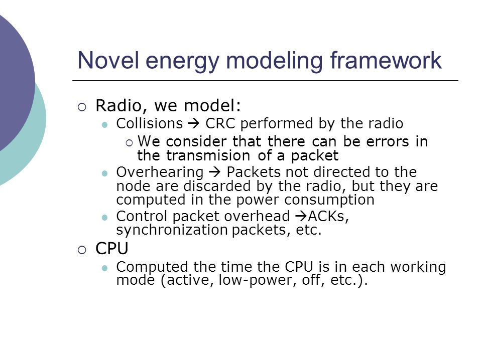 Novel energy modeling framework