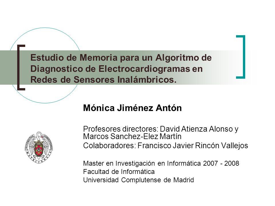 Estudio de Memoria para un Algoritmo de Diagnostico de Electrocardiogramas en Redes de Sensores Inalámbricos.
