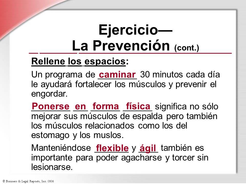 Ejercicio—La Prevención (cont.)