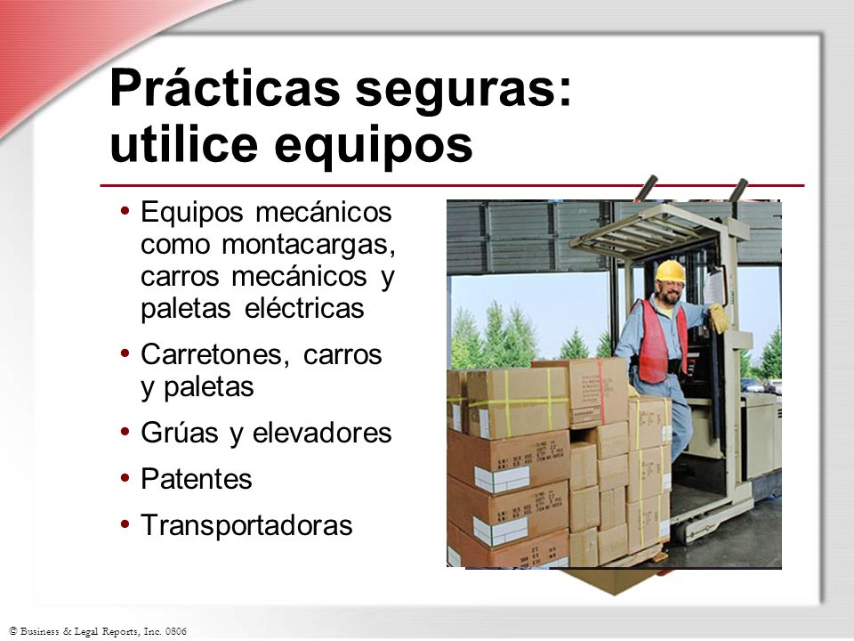 Prácticas seguras: utilice equipos