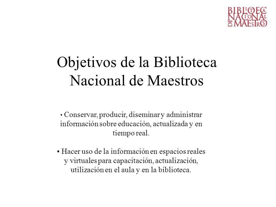 Objetivos de la Biblioteca Nacional de Maestros